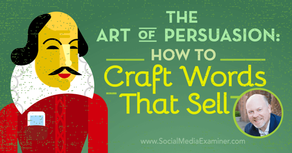 podcast 192 ray edwards art of persuasion