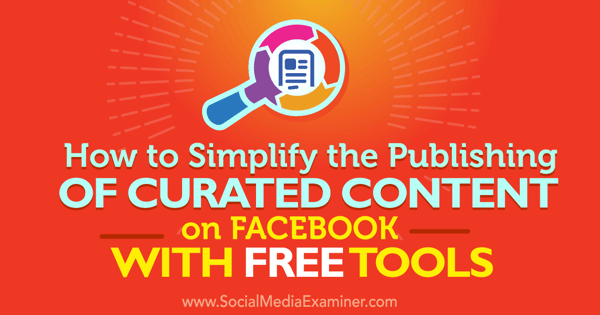 free tools to publish curated content on facebook