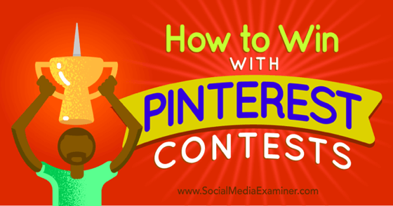 How to Win With Pinterest Contests