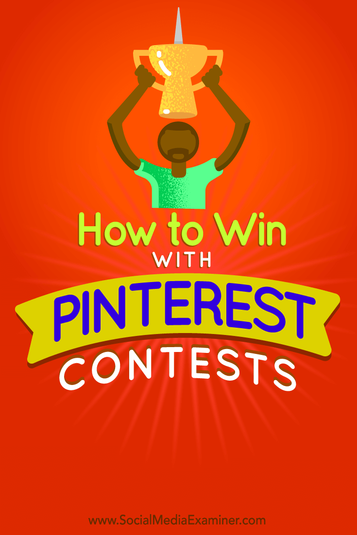 Tips on how to easily hold a successful contest on Pinterest.