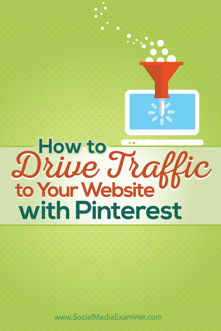 use pinterest to drive traffic to your site
