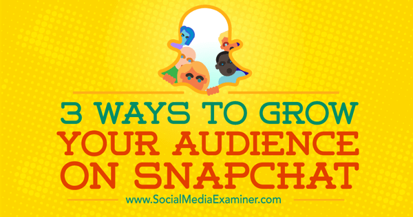 grow snapchat followers