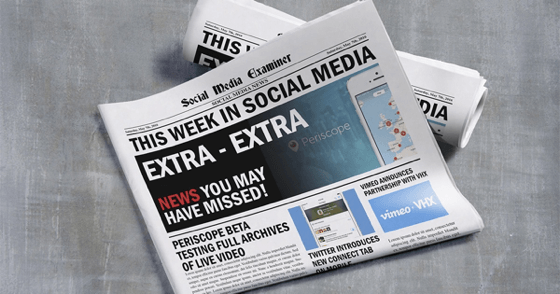 Periscope Saves Live Videos Beyond 24 Hours: This Week in Social Media