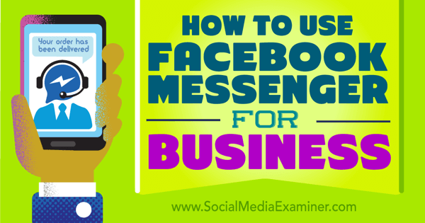connect and engage with facebook messenger