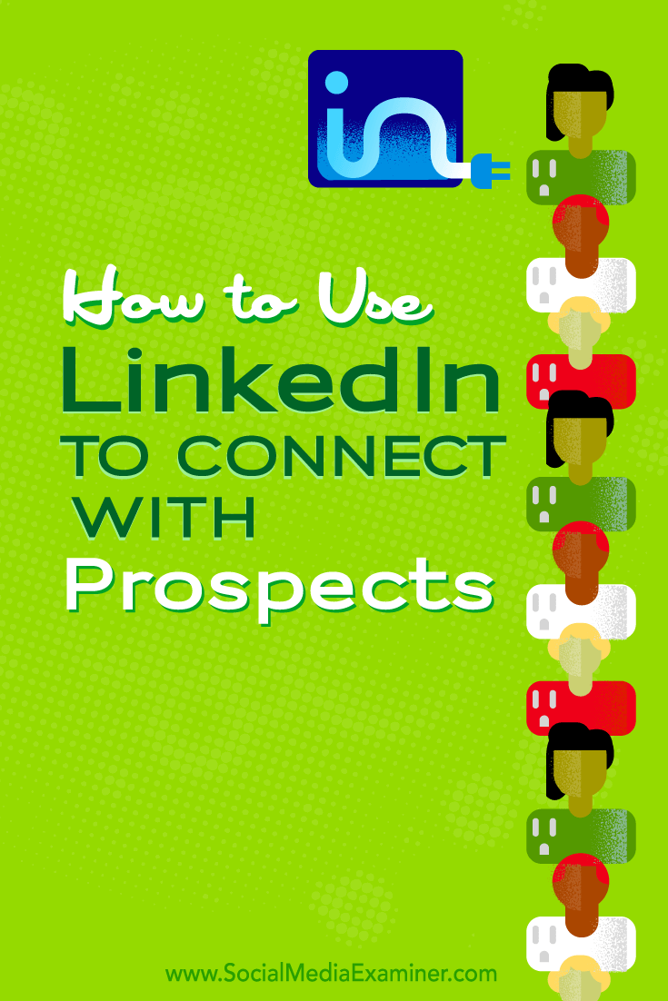 use linkedin to connect with prospects