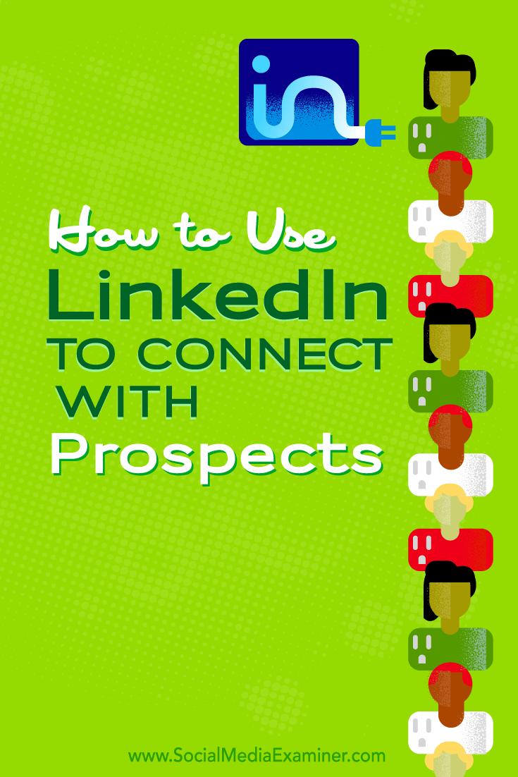 Verwenden Sie LinkedIn, um sich mit potenziellen Kunden zu verbinden