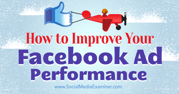 audience insights to improve facebook ad performance