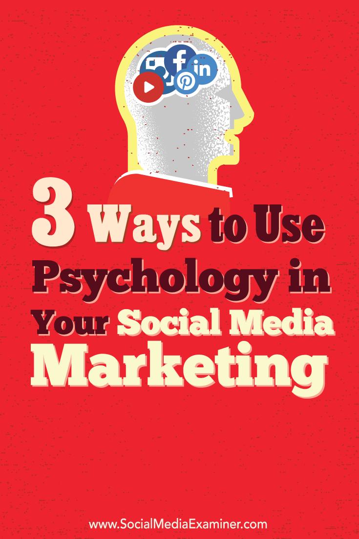 social media and psychological marketing principles