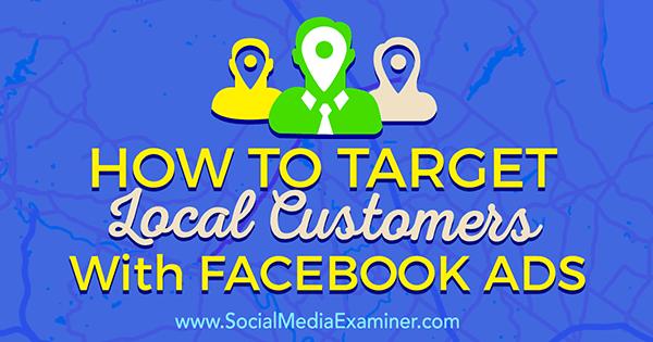 zielen Sie mit Facebook-Anzeigen auf lokale Interessenten ab