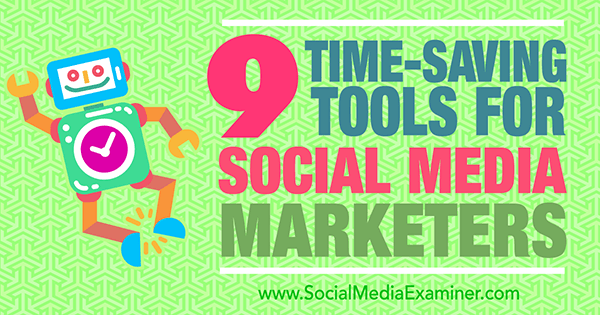 time saving social media marketing tools