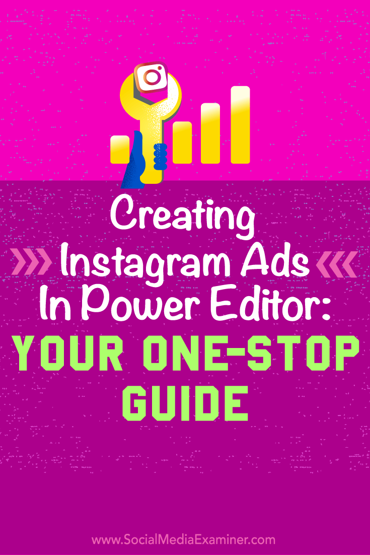 Tips on how to use Facebook's Power Editor to create easy Instagram Ads.