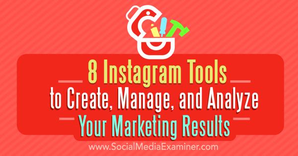 Instagram Marketing erstellen verwalten Analysetools