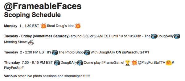frameable faces periscope schedule