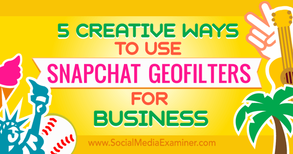 snapchat geofilters for business