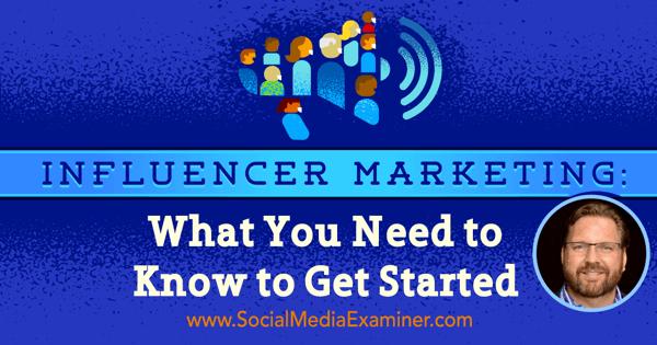 podcast 201 lee oden start influencer marketing