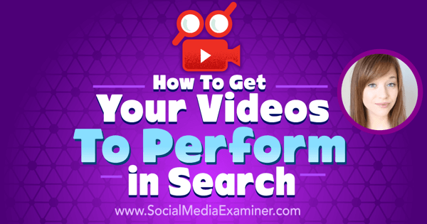 How to Get Your Videos to Perform in Search
