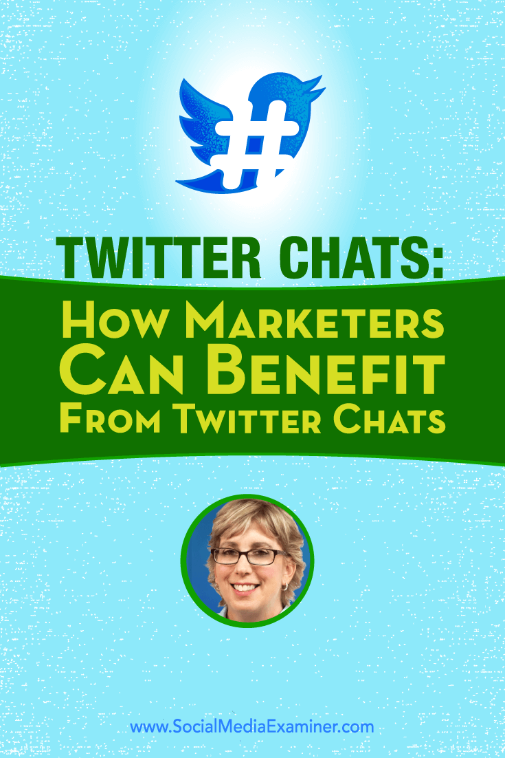 Madalyn Sklar talks with Michael Stelzner about Twitter Chats and how you can benefit.