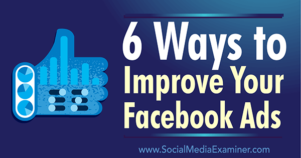 improve ads with facebook ad metrics