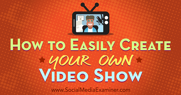 use video to position yourself in social media