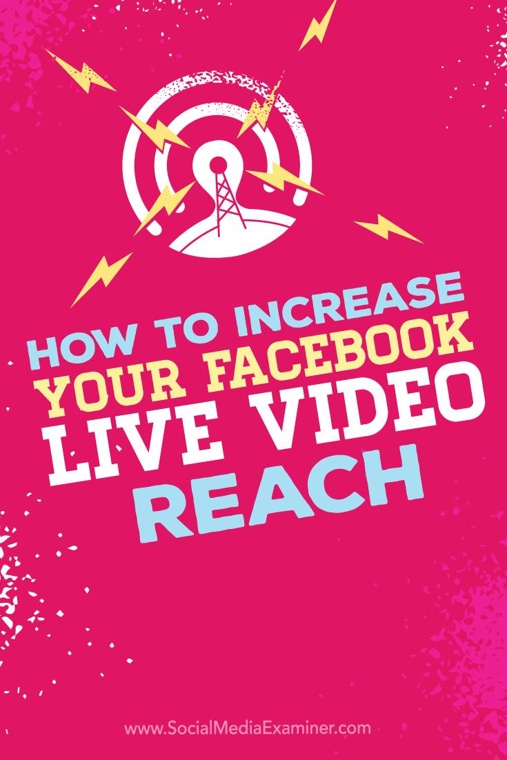Tipps, wie Sie die Reichweite Ihrer Facebook Live-Videosendungen erhöhen können.