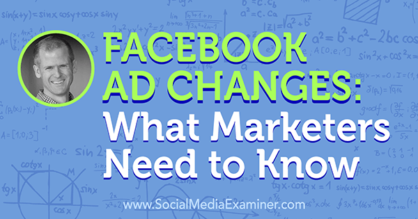 podcast 207 jon loomer facebook ad changes