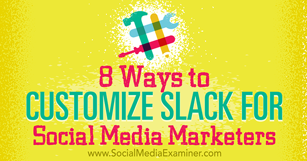 apps and add ons to customize slack for marketing