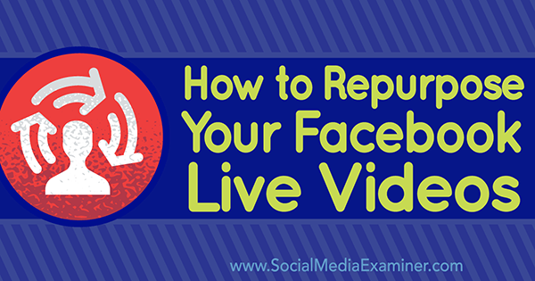 upload facebook live video to other platforms