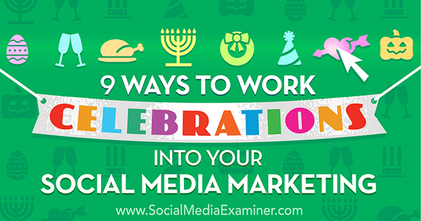 celebrate holidays with social media