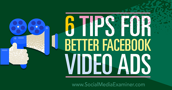 utilize video in facebook ad campaign