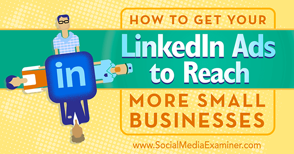 linkedin targeting to reach small business