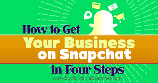 join snapchat as a business