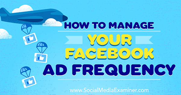 manage facebook ad exposure to audience