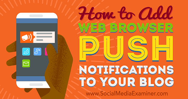 install browser push notifications on blog