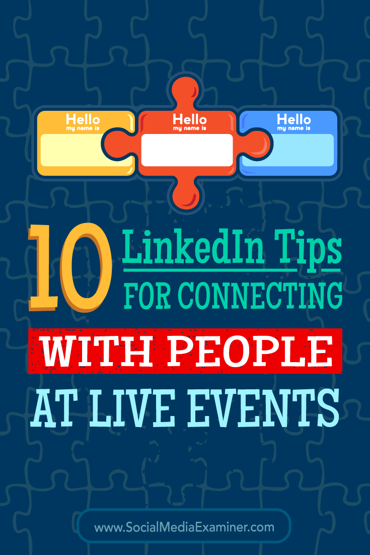 Tips on 10 ways to use LinkedIn to connect with people at conferences and events.