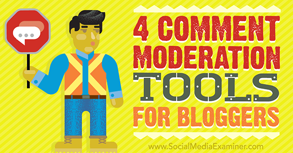 tools to manage blog comments