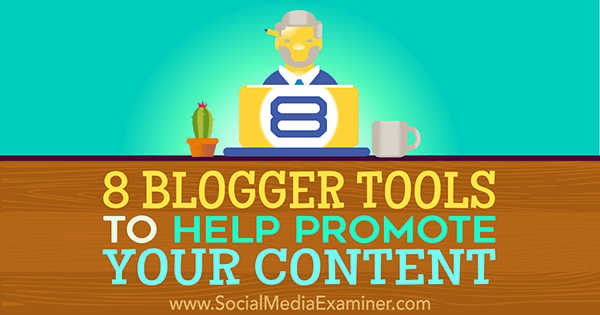 tools to increase blog content visibility