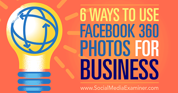 use facebook 360 photos as a business