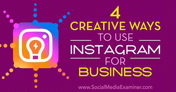 creative ideas for businesses on instagram