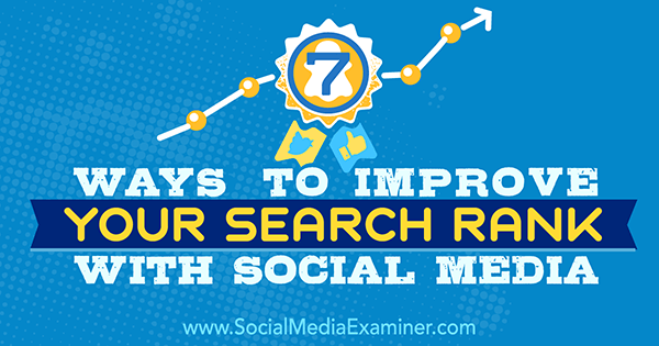 use social media and seo to improve search rank