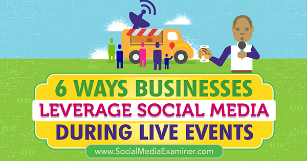 use social media to maximize live event connections