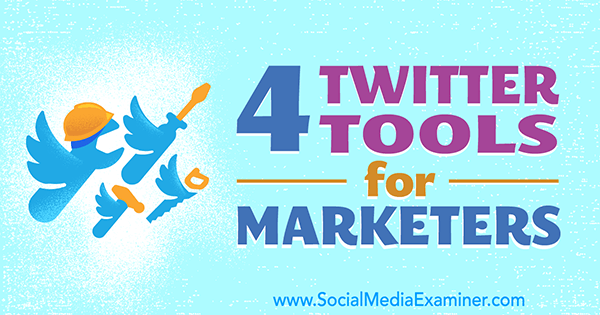 tools to manage twitter marketing