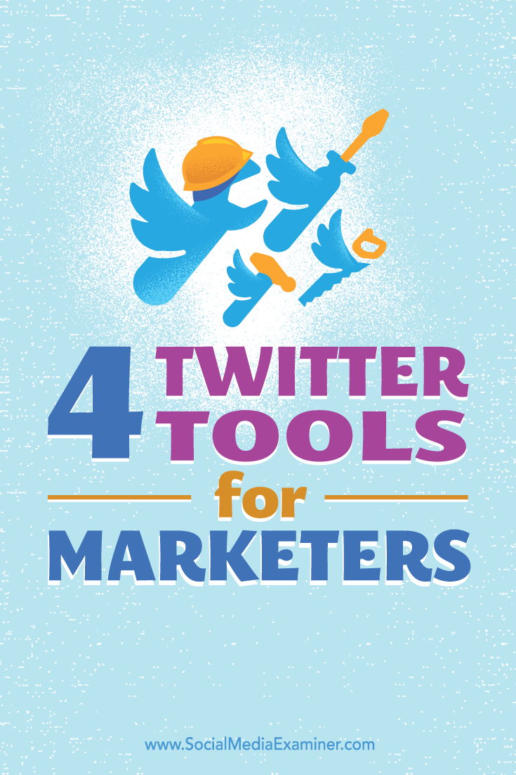 Tips on four tools to help build and maintain a presence on Twitter.