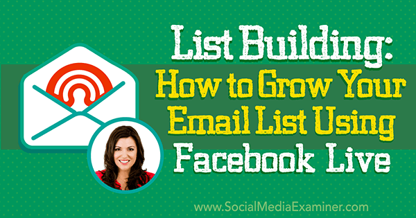 podcast 217 amy porterfield build email list