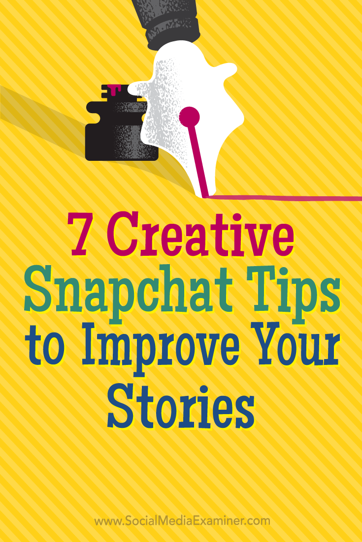 Tips on seven creative ways to keep viewers engaged with your Snapchat stories.