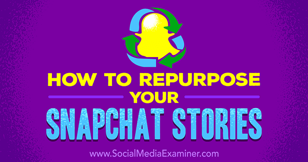 share snapchat stories on other social channels