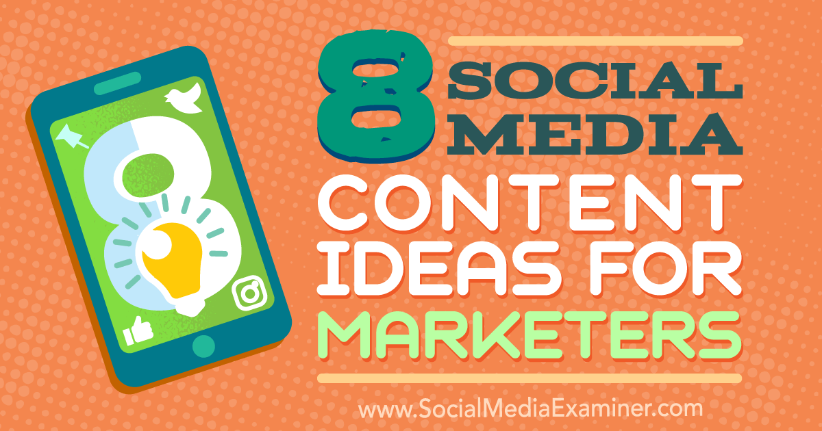 buy online 560e4 cb7e4 8 Social Media Content Ideas for Marketers