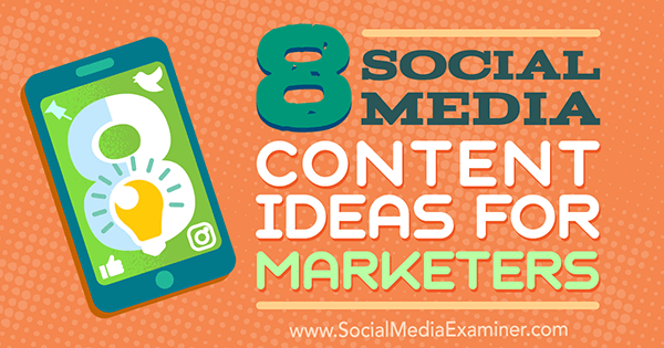 fresh ideas for social media content