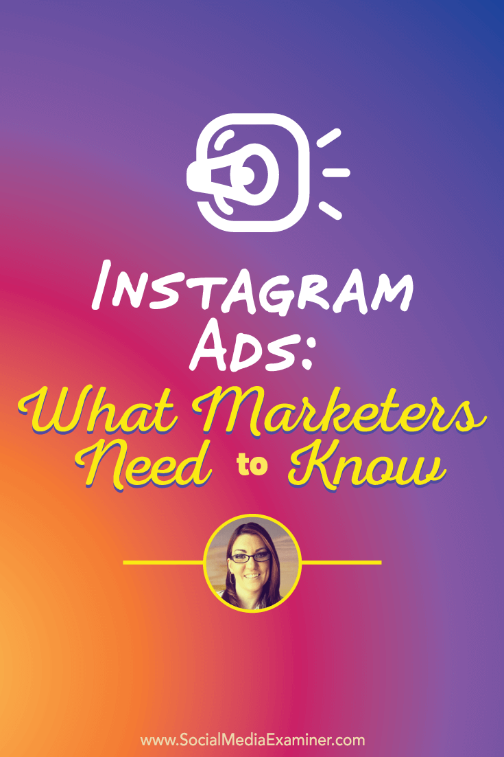 Jenn Herman talks with Michael Stelzner about Instagram ads.