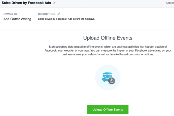 This section of offline event creation involves uploading the conversion data that will be matched against your Facebook ad campaigns.