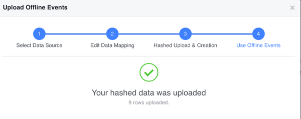 If your hashed data uploaded successfully, click Done to view your offline conversion data in Facebook.